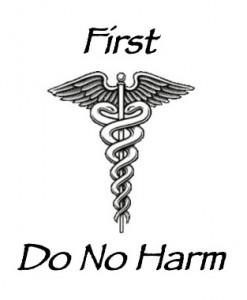 First-Do-No-Harm
